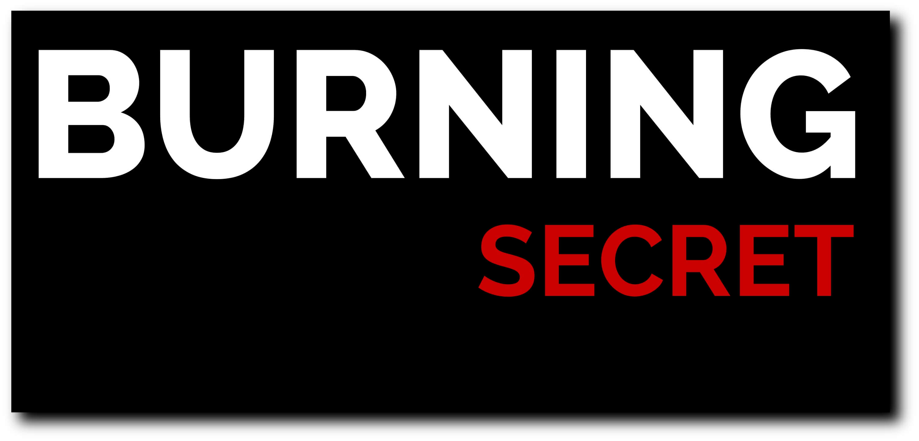 BURNING secret